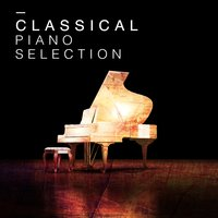 Classical Piano Selection — Classical Piano Music Masters, Piano Classics for the Heart, Classical Piano, Classical Piano|Classical Piano Music Masters|Piano Classics for the Heart