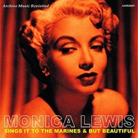 Sing It to The Marines / But Beautiful — Monica Lewis