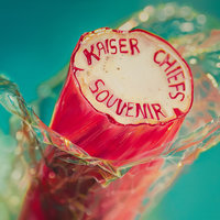 Souvenir : The Singles 2004 - 2012 — Kaiser Chiefs