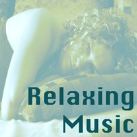 Relaxing Music, Vol. 1 — сборник