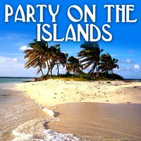 Party on the Islands — сборник