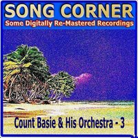 Song Corner — Count Basie & His Orchestra