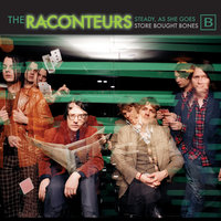 Steady, As She Goes — The Raconteurs