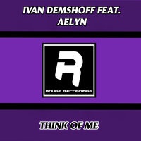 Think Of Me — Ivan Demsoff