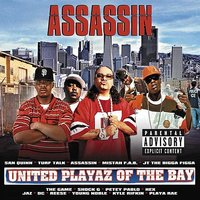 United Playaz of the Bay — DJ KING ASSASSIN (The Mega Mix Champion Of The World)