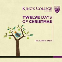 Twelve Days of Christmas — The King's Men, Cambridge, The King's Men Cambridge