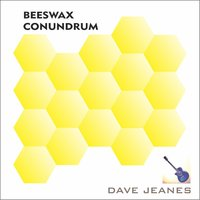 Beeswax Conundrum — Dave Jeanes