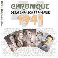 The French Song / Chronique De La Chanson Française [1941], Volume 18 — сборник