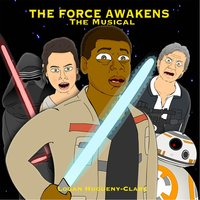 The Force Awakens: The Musical — Logan Hugueny-Clark