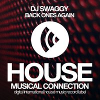 Back Ones Again — DJ Swaggy