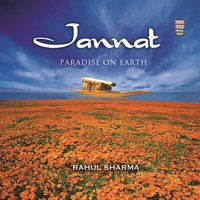 Jannat - Paradise on Earth — Rahul Sharma