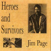 Heroes and Survivors — Jim Page