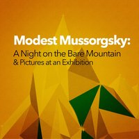 Modest Mussorgsky: A Night on the Bare Mountain & Pictures at an Exhibition — John Wallace