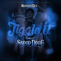 Jiggle It — Relentless One feat. Snoop Dogg