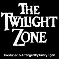 The Twilight Zone — Rusty Egan