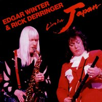 Live In Japan — Edgar Winter & Rick Derringer