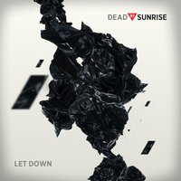 Let Down — Dead By Sunrise