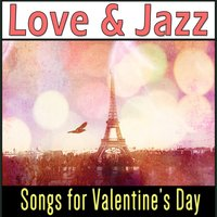 Love and Jazz: Songs for Valentines Day — сборник