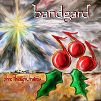 Shine Through Christmas — Bandgard