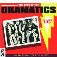 The Best Of The Dramatics — The Dramatics