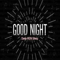 Good Night: Deep Rem Sleep Guided Meditation — Paul Santisi
