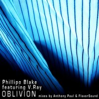 Oblivion — Phillipo Blake, V. Ray