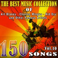 The Best Music Collection of Art Blakey, Charles Mingus, Kid Ory and Other Famous Artists, Vol. 10 — Ирвинг Берлин