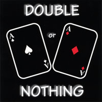 Double or Nothing — J.R. Strain
