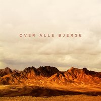 Over Alle Bjerge — Xander