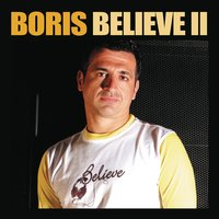 Believe 2 — DJ Boris