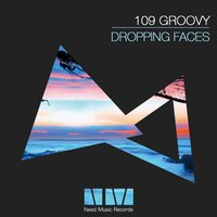 Dropping Faces — 109 Groovy