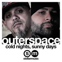 Cold Nights, Sunny Days — Outerspace