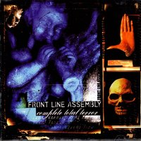 Complete Total Terror — Front Line Assembly