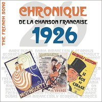 The French Song / Chronique De La Chanson Française [1926], Volume 3 — сборник