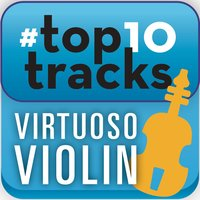 #top10tracks - Virtuoso Violin — сборник