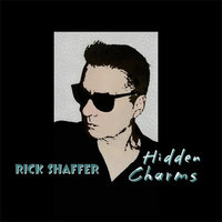 Hidden Charms — Rick Shaffer