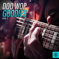 Doo Wop Goodies, Vol. 1 — Эдуард Элгар