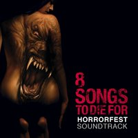 Horrorfest: 8 Songs to Die For — сборник