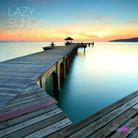 Lazy Sunday Sounds, Vol. 3 — сборник