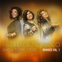 Show Some Love, Vol. 1 — First Ladies of Disco