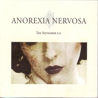 The september ep — Anorexia Nervosa