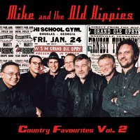 Country Favourites Vol. 2 — Mike and the Old Hippies