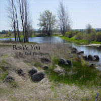 Beside You - Single — Kirk Philipsen