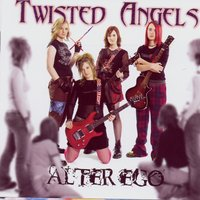 Alter Ego — Twisted Angels