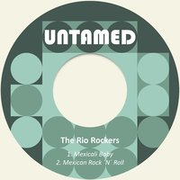 Mexicali Baby — The Rio Rockers