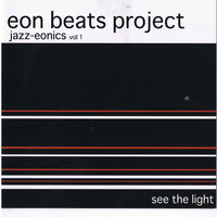see the light — eon beats project