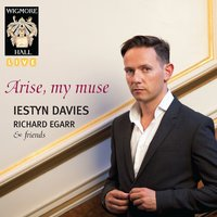 Arise, My Muse - Wigmore Hall Live — Iestyn Davies