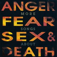 More Songs About Anger, Fear, Sex & Death — Bad Religion