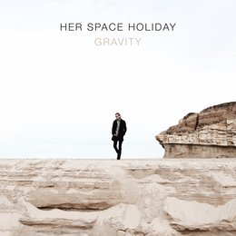 Gravity — Her Space Holiday
