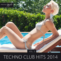 Techno Club Hits 2014, Vol. 5 — Astronivo